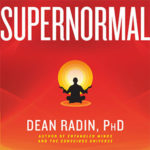 Dean Radin, Supernormal; Evidence of Extraordinary Abilities